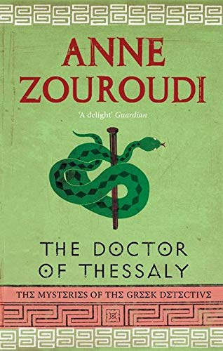 9780747598824: Doctor of Thessaly