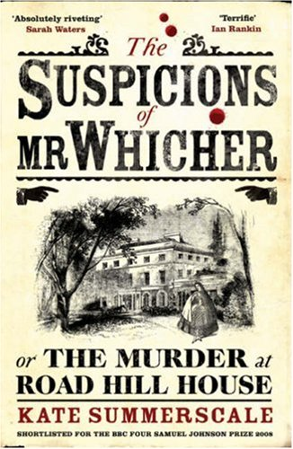 9780747599227: The Suspicions of Mr. Whicher: or the Murder at Road Hill House