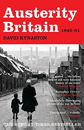 9780747599234: Austerity Britain, 1945-1951 (Tales of a New Jerusalem)