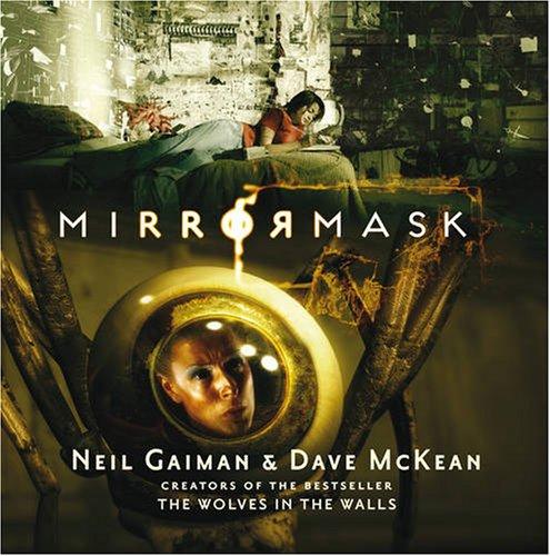9780747599869: Mirrormask