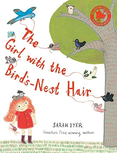 9780747599982: The Girl with the Bird's-nest Hair (Bloomsbury Paperbacks)