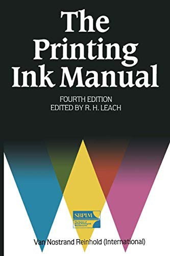 The Printing Ink Manual: Leach, Robert