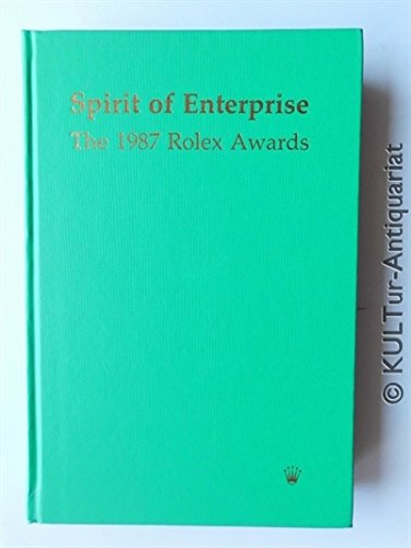 9780747600039: Spirit of Enterprise: The 1987 Rolex Awards