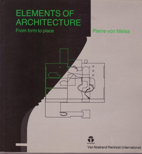 9780747600145: The Elements of Architecture: From Form to Place