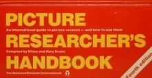 Picture Researcher's Handbook : an international guide: Evans, Hilary and
