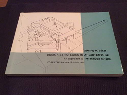 9780747600411: Design Strategies in Architecture: An Approach to the Analysis of Form