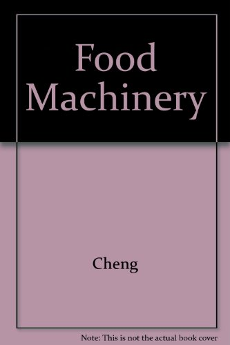 9780747600718: Food Machinery (Ellis Horwood series in food science and technology)