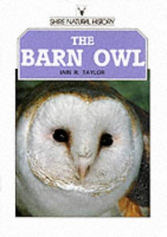 9780747800248: The Barn Owl (Shire Natural History)