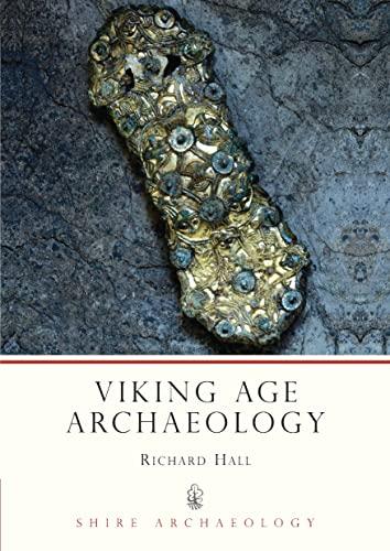 9780747800637: Viking Age Archaeology: No. 60 (Shire Archaeology)