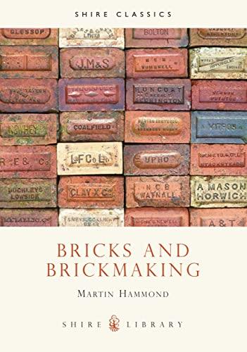 9780747800675: Bricks and Brickmaking (Shire Library)