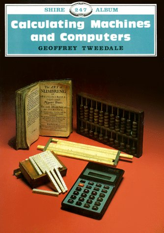 9780747800804: Calculating Machines and Computers (Shire Albums)