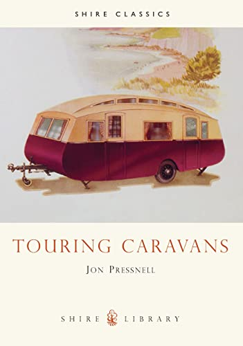 9780747801191: Touring Caravans (Shire Library)