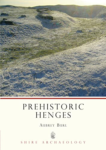 9780747801238: Prehistoric Henges (Shire Archaeology)