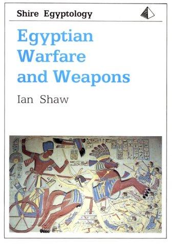 9780747801429: Egyptian Warfare and Weapons (Shire Egyptology)