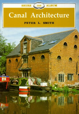 9780747801696: Canal Architecture (Shire Library)