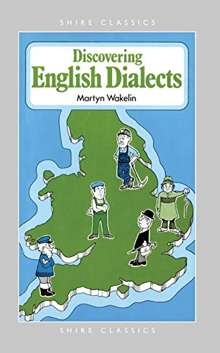 9780747801764: Discovering English Dialects (Shire Discovering)