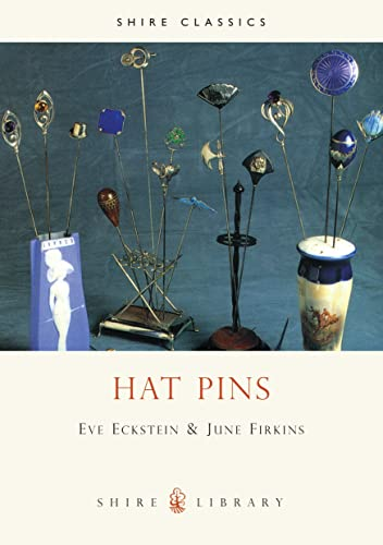 9780747801825: Hat Pins (Shire Album)