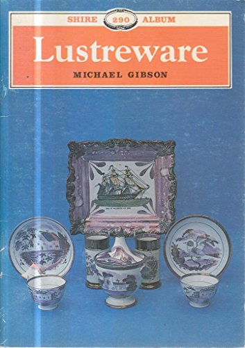 Lustreware: Michael Gibson