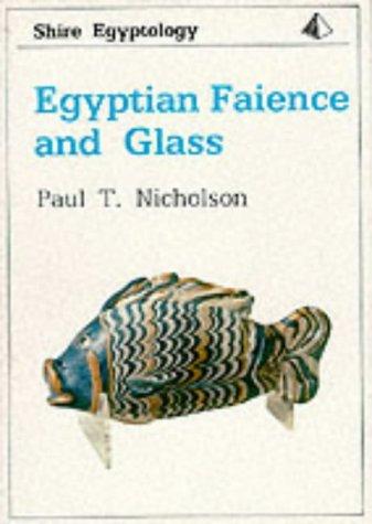 9780747801955: Egyptian Faience and Glass (Shire Egyptology)