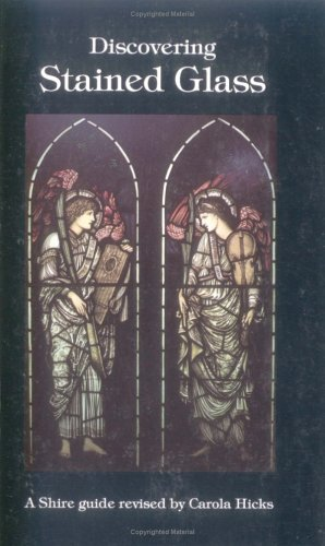Stained Glass (Discovering): John Harries, Carola