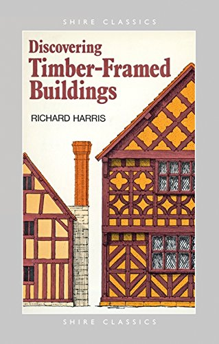 9780747802150: Discovering Timber-framed Buildings (Shire Discovering)