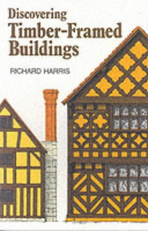 9780747802150: Timber-framed Buildings (Discovering) (Discovering S.)