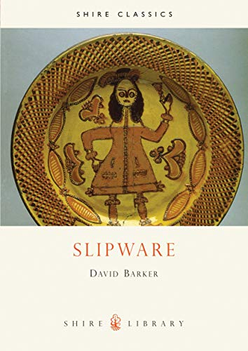 9780747802211: Slipware (Shire Library)
