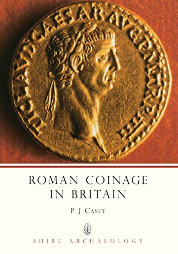 9780747802310: Roman Coinage in Britain (Shire Archaeology)