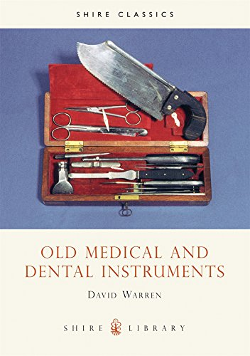 9780747802570: Old Medical and Dental Instruments (Shire Library)