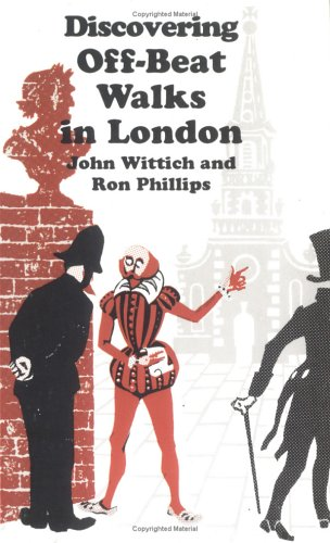 Discovering Off-Beat Walks in London (Shire Discovering): John Wittich, Ron
