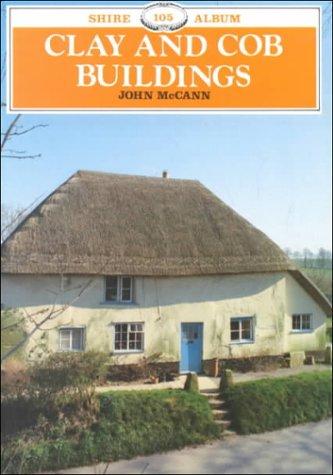 9780747802808: Clay & Cob Buildings (Album Series Vol. 105)