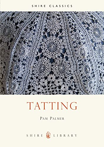 9780747803126: Tatting (Shire Library)