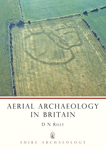 9780747803225: Aerial Archaeology in Britain (Shire Archaeology)