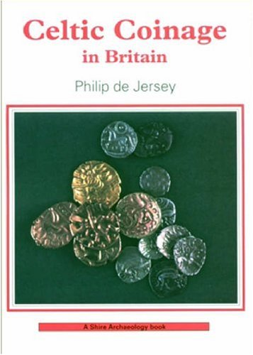 9780747803256: Celtic Coinage in Britain (Shire Archaeology)