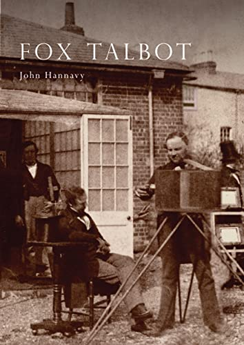9780747803515: Fox Talbot: An Illustrated Life of Willian Henry Fox Talbot, 'Father of Modern Photography', 1800 -1877 (Lifelines Series)