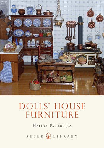 9780747803829: Dolls' House Furniture (Shire Library)