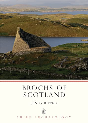 9780747803898: Brochs of Scotland (Shire Archaeology)