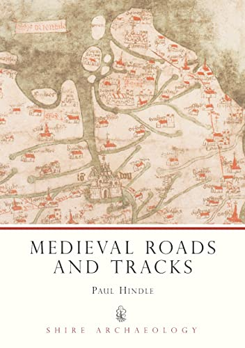 9780747803904: Medieval Roads and Tracks (Shire Archaeology)
