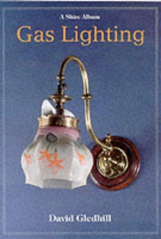 9780747803942: Gas Lighting