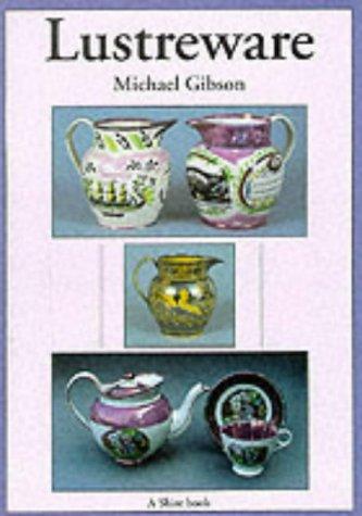 Lustreware (Shire Album S.): Gibson, Michael