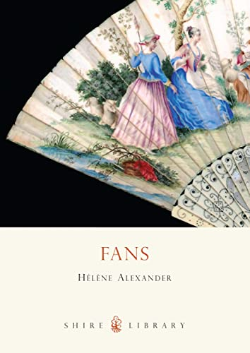 9780747804024: Fans (Shire Library)