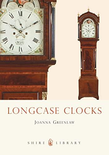 Longcase Clocks (Shire Colour Book): Greenlaw, Joanna
