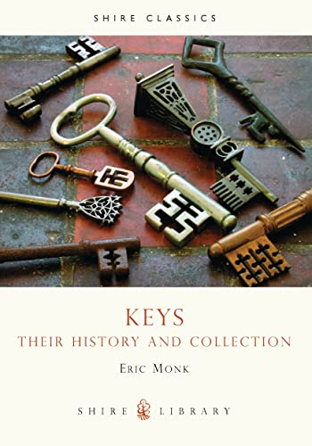 9780747804222: Keys: Their history and collection (Shire Library)