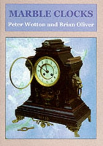 Marble Clocks: Wotton (P.) &