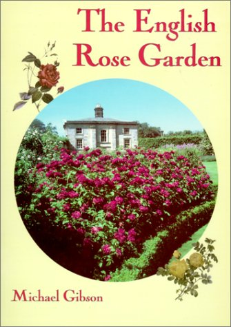 English Rose Garden (Colour Album): Gibson, Michael