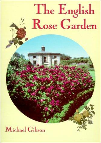 English Rose Garden (Shire Library): Gibson, Michael