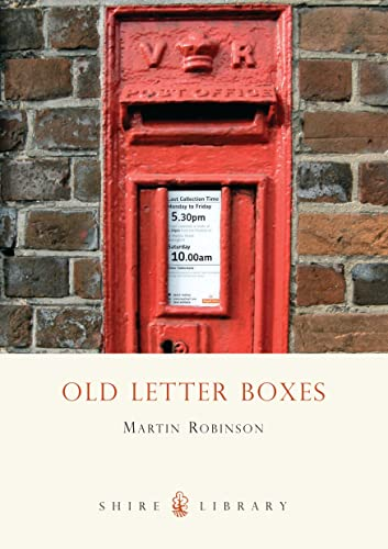 9780747804468: Old Letter Boxes (Shire Library)