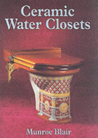 Ceramic Water Closets (Shire Library): Blair, Munroe