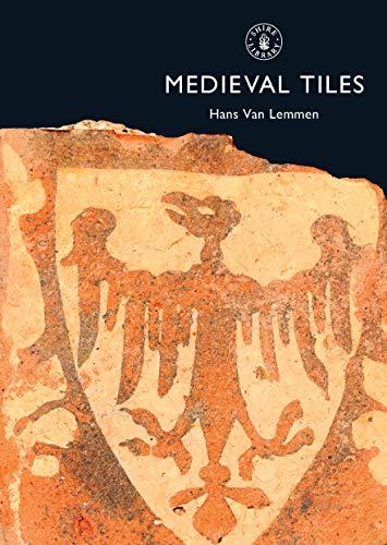 9780747804635: Medieval Tiles (Shire Album)