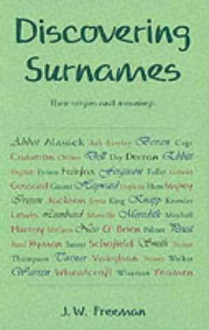 9780747804857: Discovering Surnames: Their origins and meanings